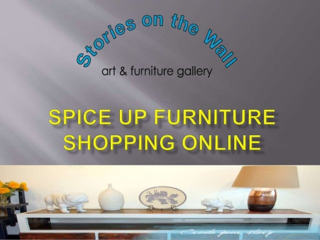 Spice Up Furniture Shopping line