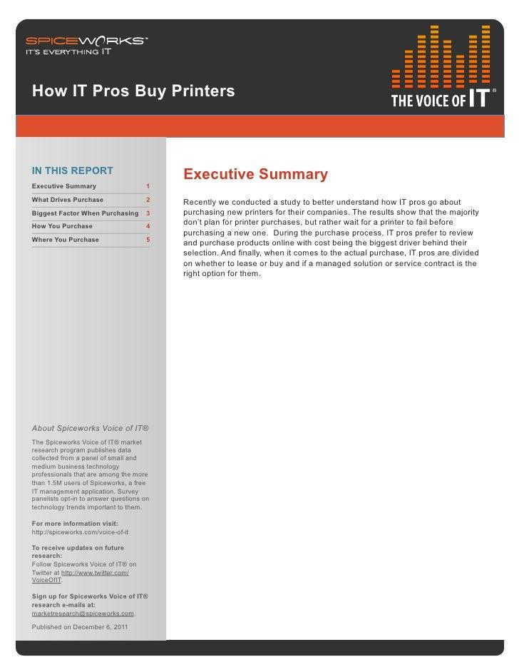 How IT Pros Buy PrintersIN THIS REPORT                            Executive SummaryExecutive Summary                     1...