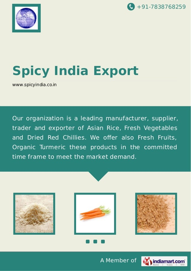 +91-7838768259 A Member of Spicy India Export www.spicyindia.co.in Our organization is a leading manufacturer, supplier, t...