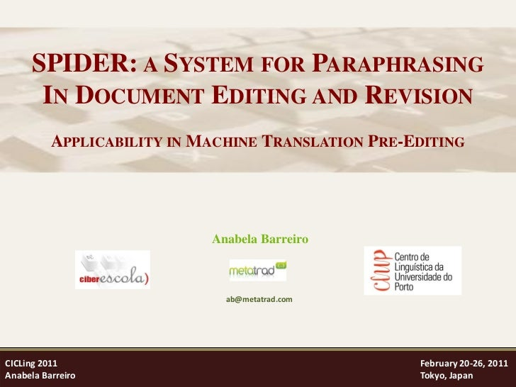 SPIDER: a System for Paraphrasing - Applicability in Machine Translation Pre-Editing - Anabela Barreiro