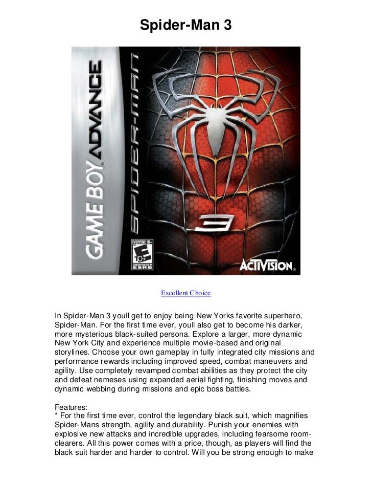 Spider-Man 3                                    Excellent Choice   In Spider-Man 3 youll get to enjoy being New Yorks favo...