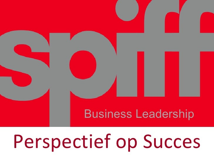 Spiff Evenement Perspectief op Succes 2009 Blogversie