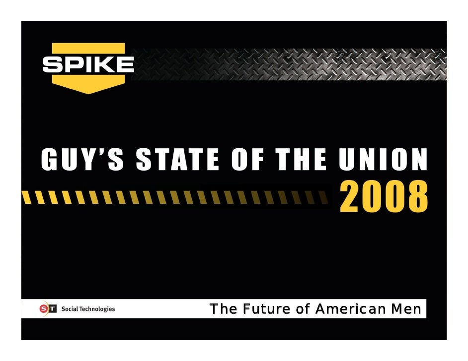 The Future of American Men               Guys' State of the Union 2008   1