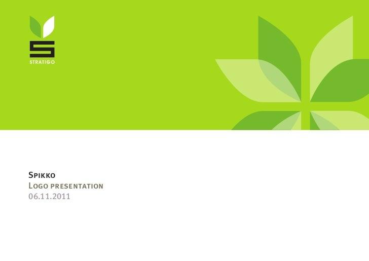 Spikko logo presentation - 06.11.2011