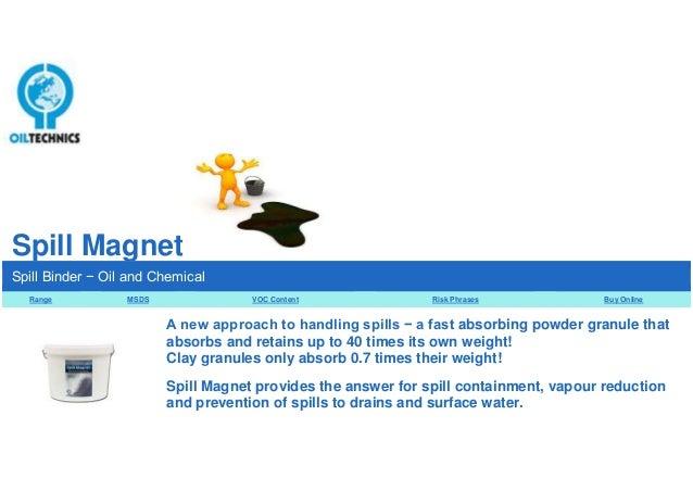 Spill Magnet from Oil Technics Ltd