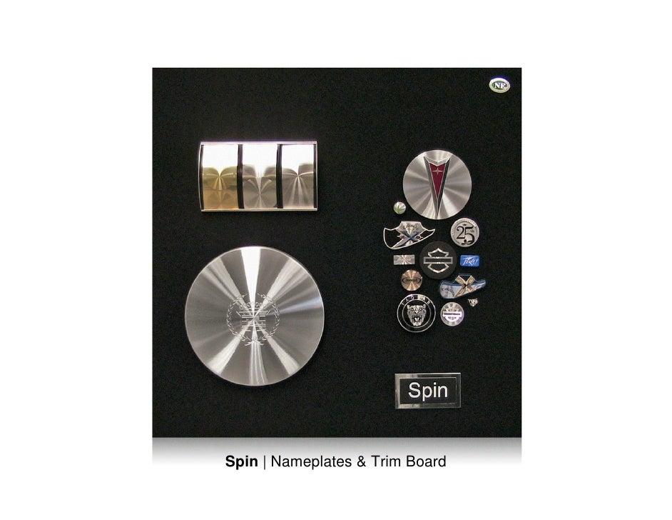 Spin | Nameplates & Trim Board