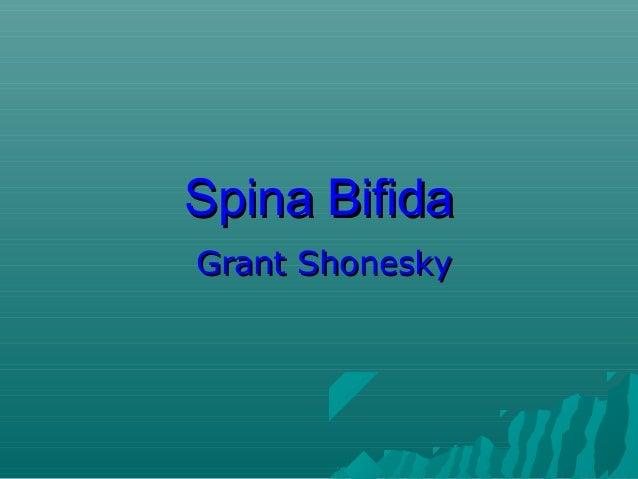 Spina Bifida Grant Shonesky