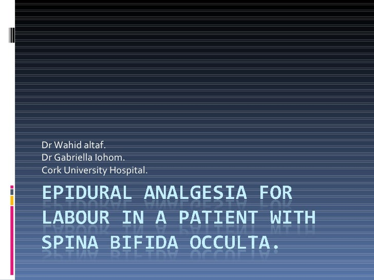 Dr Wahid altaf. Dr Gabriella Iohom. Cork University Hospital.