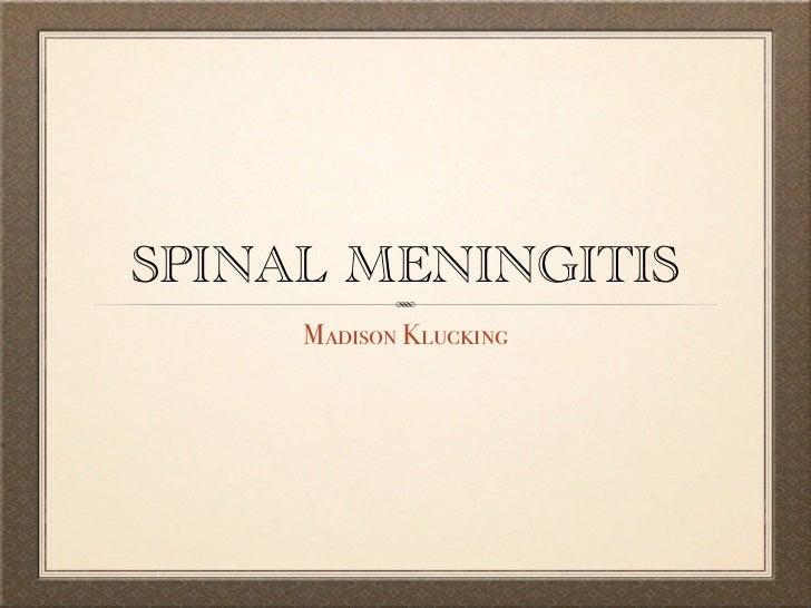 Spinal meningitis