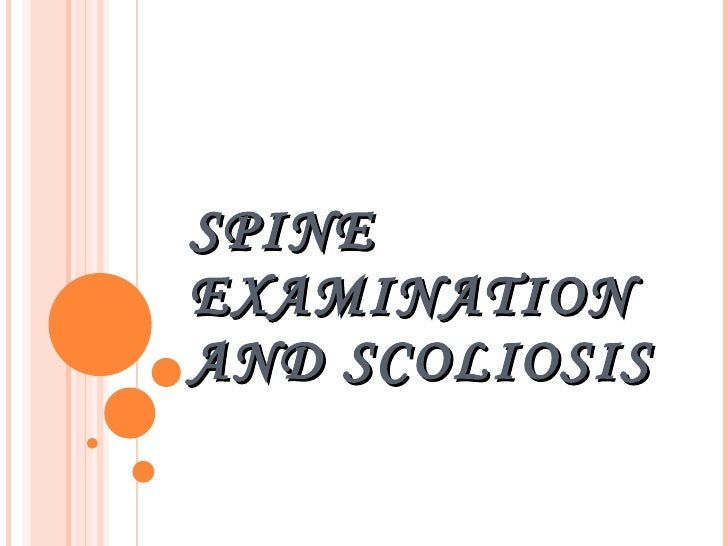 Spine Examination And Scoliosis