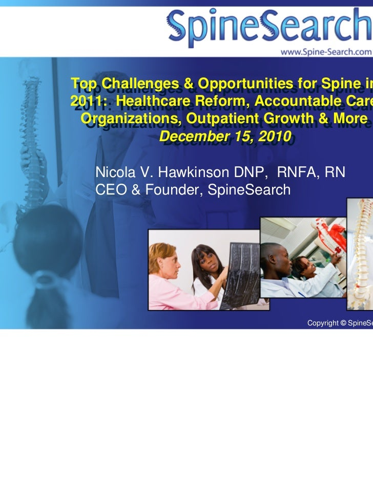 Top Challenges & Opportunities for Spine in 2011