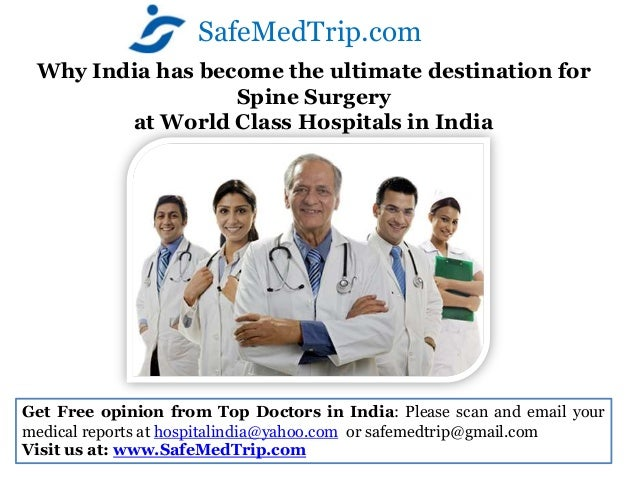 Why India has become the ultimate destination for  Spine Surgeryat World Class Hospitals in India