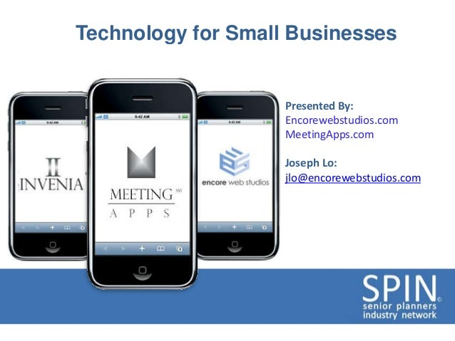 Technology for Small Businesses                    Presented By:                    Encorewebstudios.com                  ...