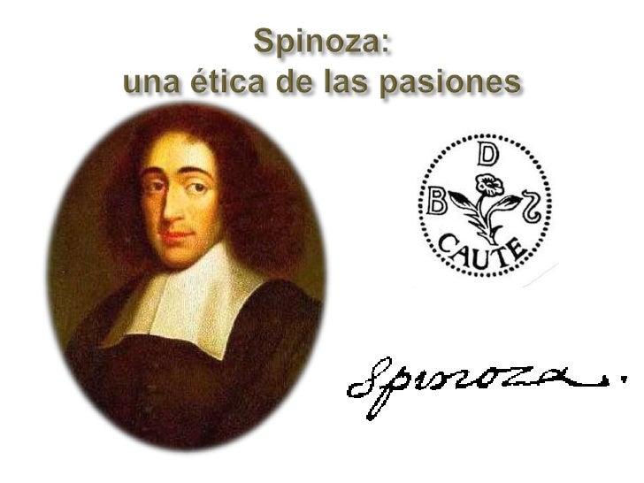 Spinoza: una ética de las pasiones<br />
