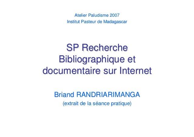 SP RechercheSP RechercheBibliographique etBibliographique etdocumentaire sur Internetdocumentaire sur InternetBriand RANDR...