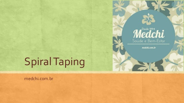 SpiralTaping medchi.com.br