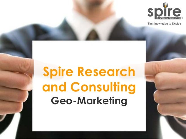 Spire Research and Consulting Geo-Marketing  1