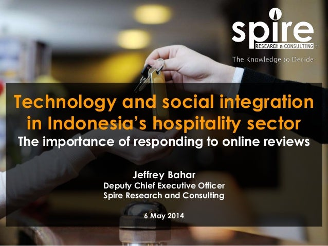 1 Technology and social integration in Indonesia's hospitality sector The importance of responding to online reviews Jeffr...