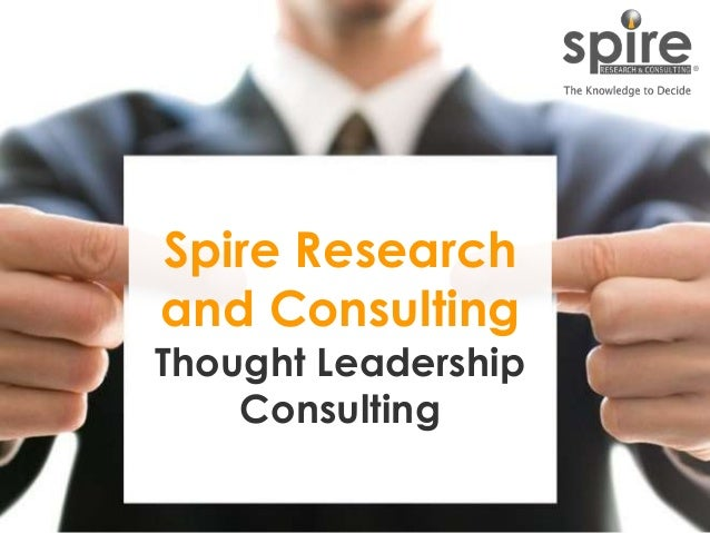 Spire research and consulting thought leadership consulting