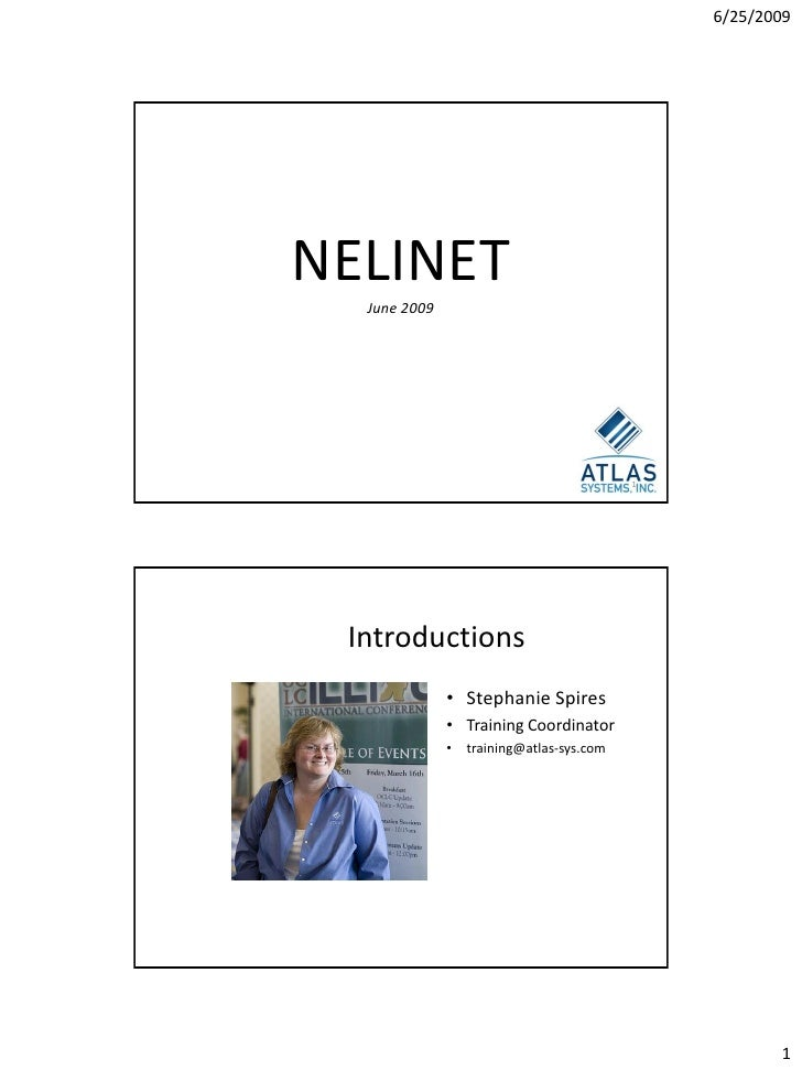 6/25/2009     NELINET   June 2009                                                1      Introductions               • Step...
