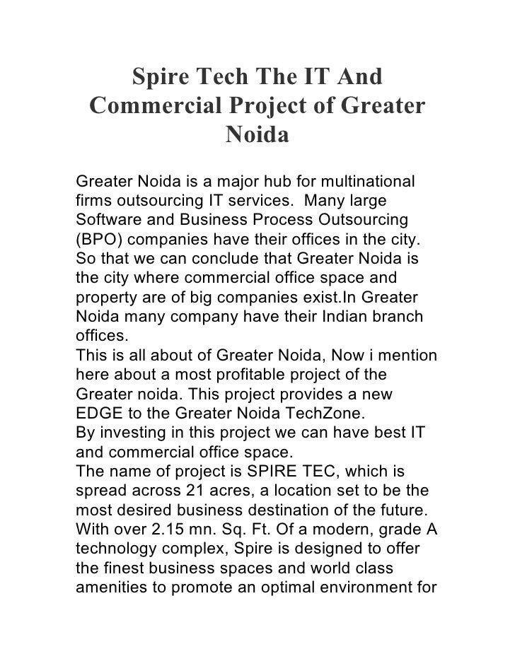 Spire Tech The IT And  Commercial Project of Greater             Noida Greater Noida is a major hub for multinational firm...