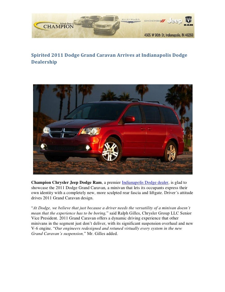 Spirited 2011 Dodge Grand Caravan Arrives at Indianapolis DodgeDealershipChampion Chrysler Jeep Dodge Ram, a premier India...
