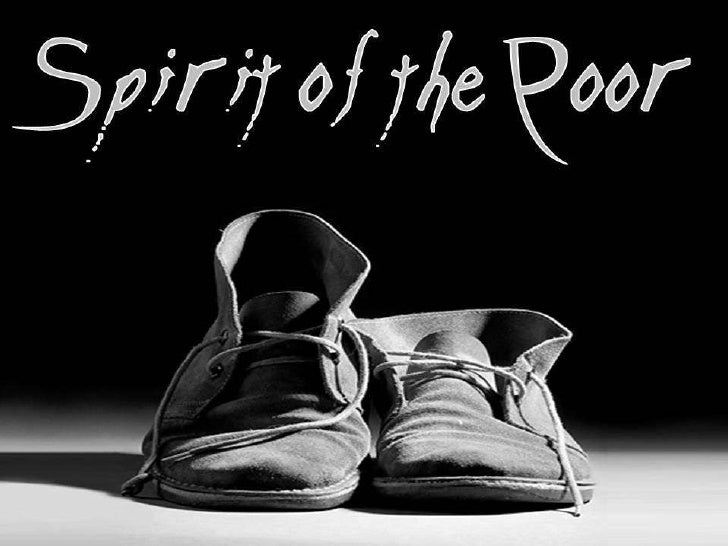 Spirit of the Poor!