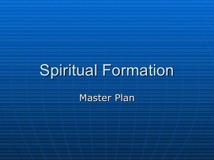 Spiritual Formation Master Plan
