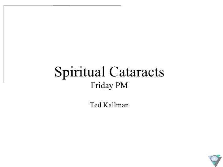 Spiritual Cataracts   Cpln