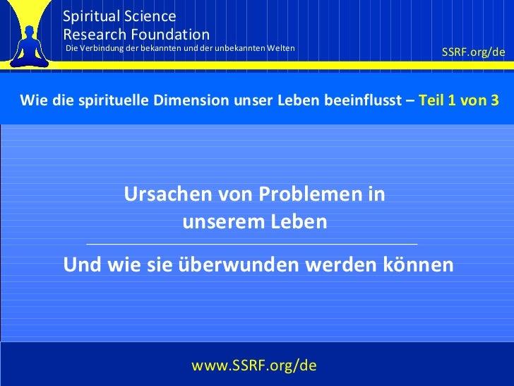 Cover Ursachen von Problemen in unserem Leben www.SSRF.org/de Und wie sie überwunden werden können Wie die spirituelle Dim...