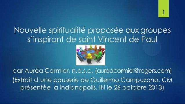 1  Nouvelle spiritualité proposée aux groupes s'inspirant de saint Vincent de Paul  par Auréa Cormier, n.d.s.c. (aureacorm...