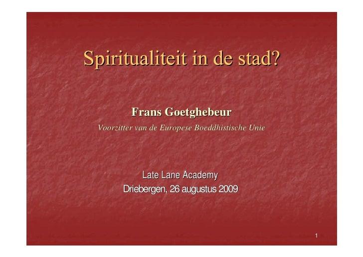 2009 | Spiritualiteit In De Stad - Frans Goetghebeur