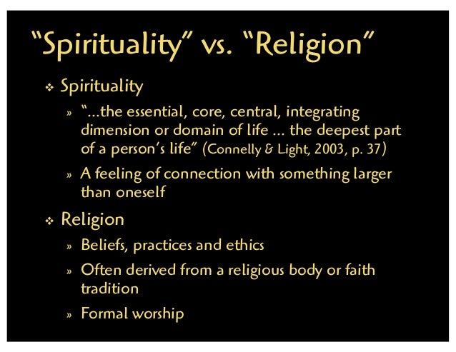 an essay on religion versus spirituality How is christian spirituality distinct from other religious experiences  religion  and spirituality are two related yet distinct terms associated with faith religion.