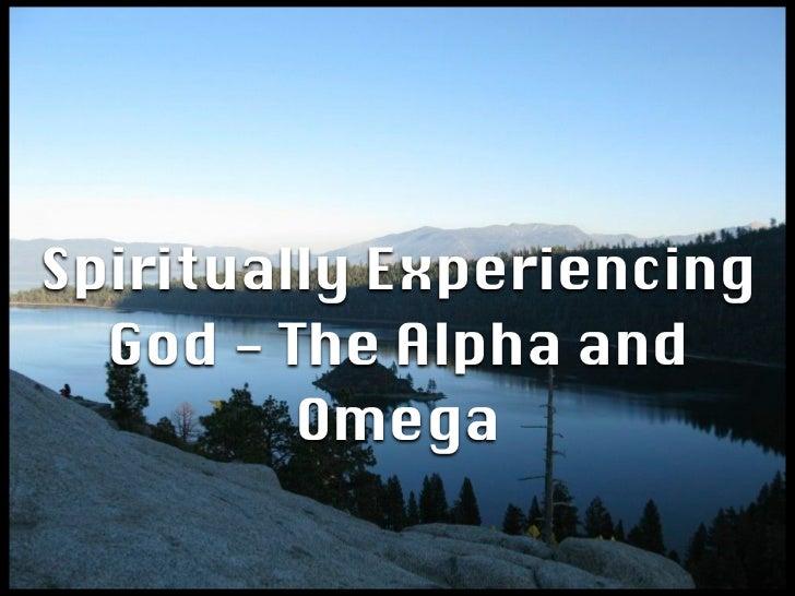 Spiritually Experiencing God Part 1