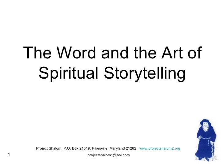 The Word and the Art of Spiritual Storytelling