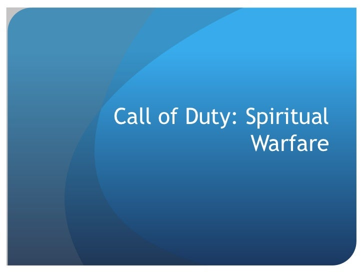 Call of Duty: Spiritual              Warfare