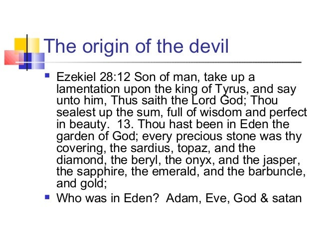 What is the origin of the devil ?