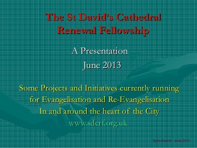 Spiro presentation-sdcrf-evangelsation-june-2013a