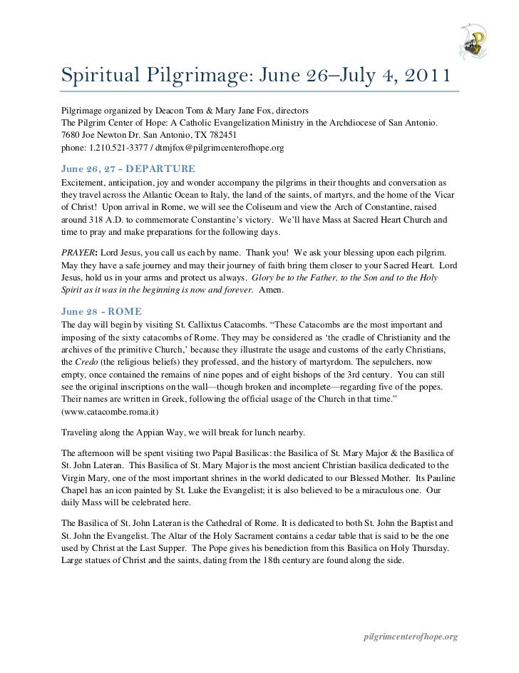Spiritual Pilgrimage: June 26–July 4, 2011Pilgrimage organized by Deacon Tom & Mary Jane Fox, directorsThe Pilgrim Center ...