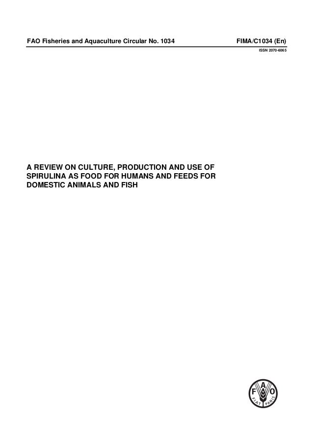 FAO Fisheries and Aquaculture Circular No. 1034 FIMA/C1034 (En) ISSN 2070-6065 A REVIEW ON CULTURE, PRODUCTION AND USE OF ...