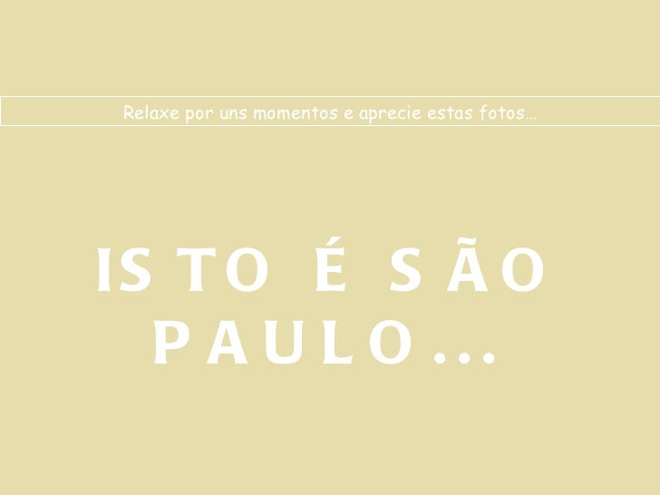 ISTO É SÃO PAULO - BRASIL