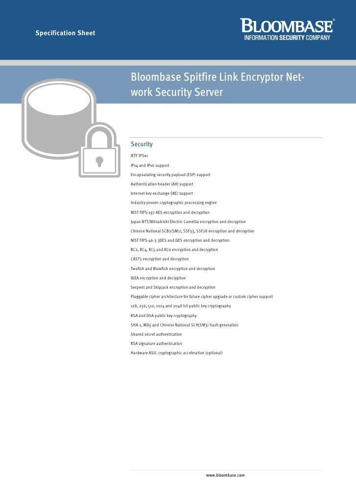 Specification Sheet                           Bloombase Spitfire Link Encryptor Net-                       work Security S...