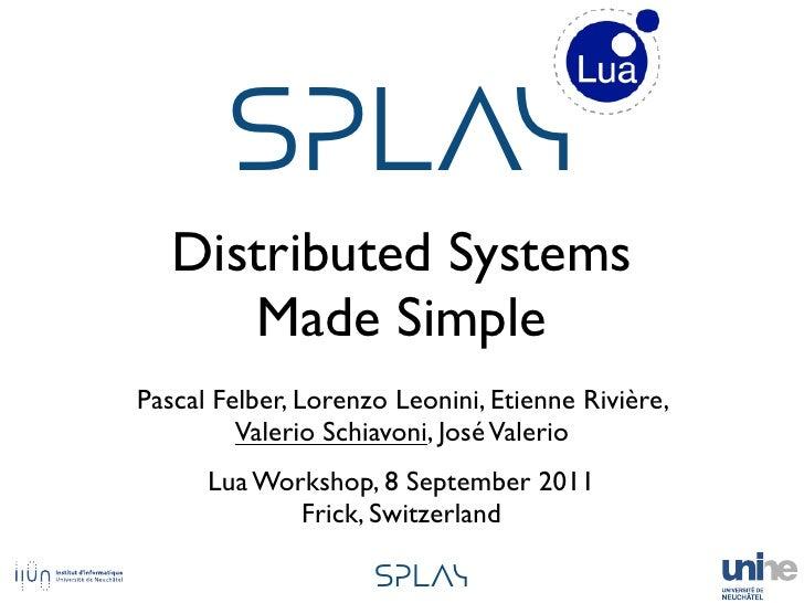 "!""#$%   Distributed Systems      Made SimplePascal Felber, Lorenzo Leonini, Etienne Rivière,         Valerio Schiavoni, Jo..."