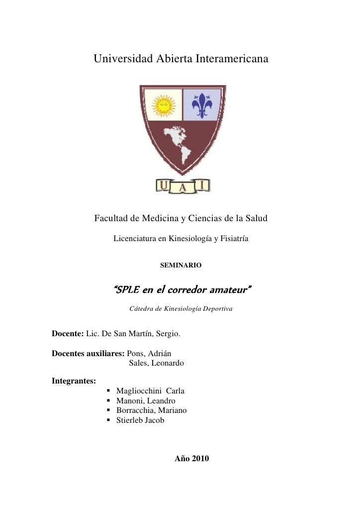 Universidad Abierta Interamericana           Facultad de Medicina y Ciencias de la Salud                 Licenciatura en K...