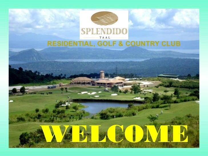 RESIDENTIAL, GOLF & COUNTRY CLUBWELCOME