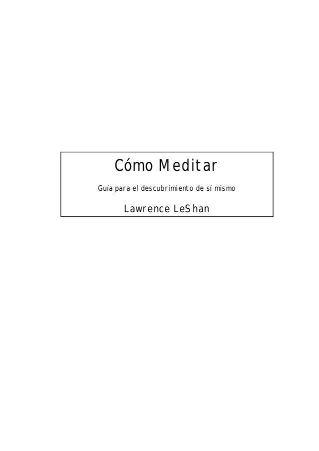Cómo Meditar Guía para el descubrimiento de sí mismo Lawrence LeShan