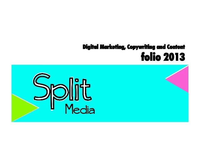 Digital Marketing, Copywriting and Content                       folio 2013