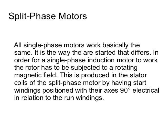 Understanding split phase induction motors for How does a single phase motor work