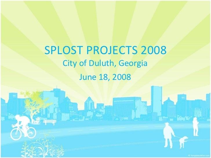 Splost Presentation 2008