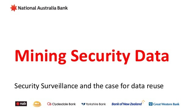 Mining Security Data  Security Surveillance and the case for data reuse